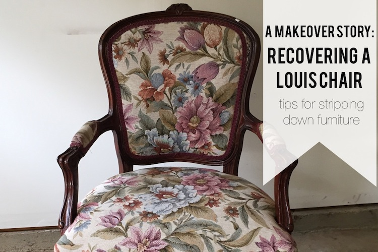 A Makeover Story | A Louis Chair Pt. 1