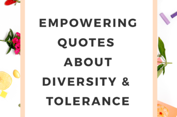 11 Empowering Quotes About Diversity