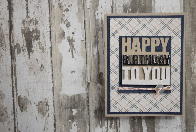 Clean and simple masculine birthday card